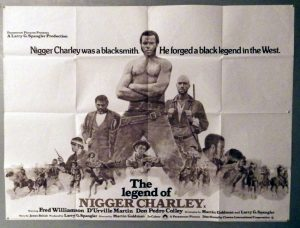 The Legend of Nigger Charley poster