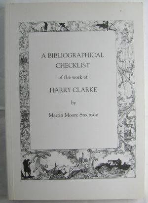 A Bibliographical checklist of the work of Harry Clarke